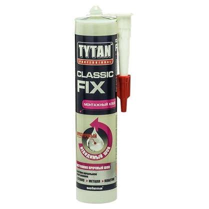 Клей монтажный Tytan Professional Classic Fix универсальный 310 мл